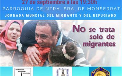 29 de septiembre Jornada Mundial del Migrante y del Refugiado. «No se trata solo de migrantes»